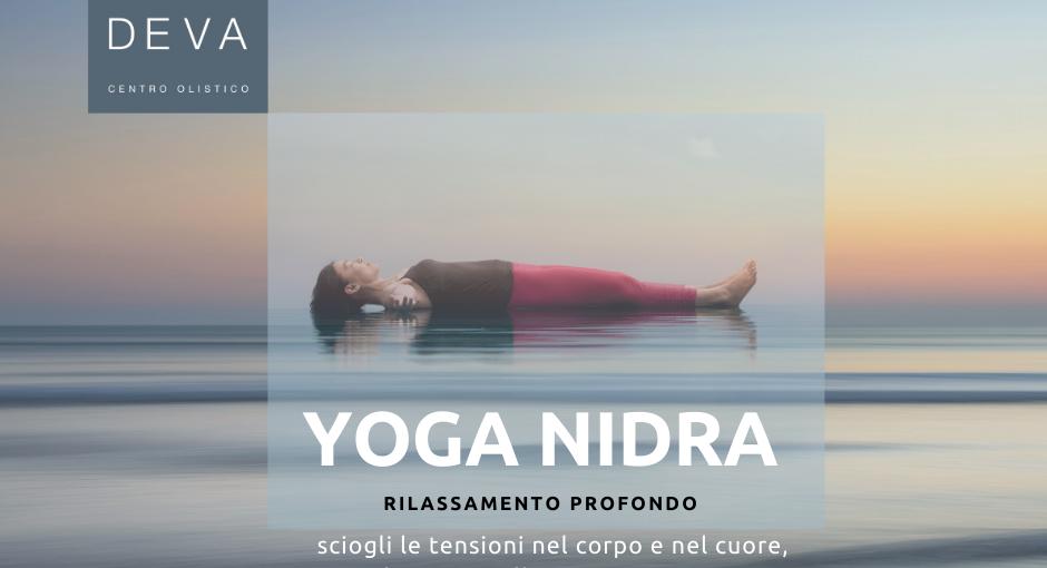 Yoga Nidra: rilassamento e trasformazione.