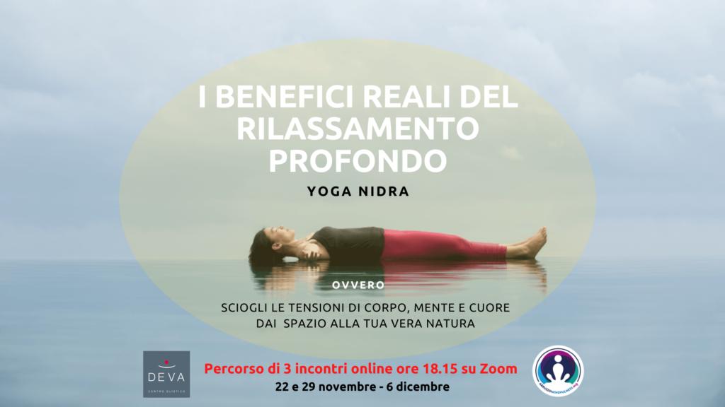 I BENEFICI REALI DEL RILASSAMENTO: percorso online di Yoga Nidra in 3 incontri