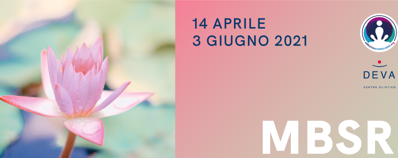 Percorso Mindfulness on line per la gestione dello stress (MBSR) - edizione primavera 2021